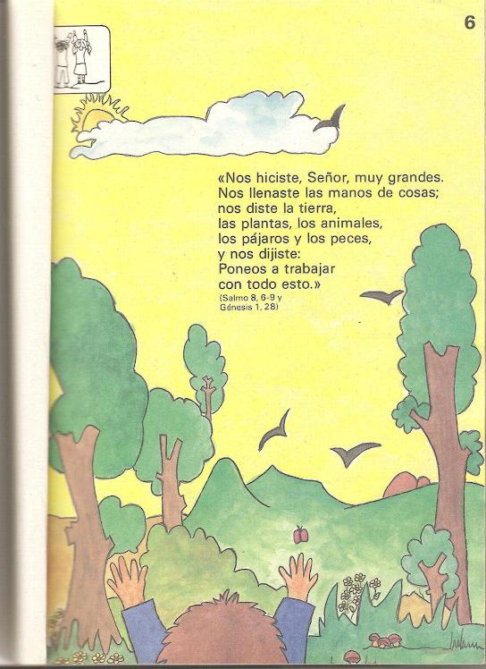 Salmo 8, 6-9 Y Génesis 1,28).