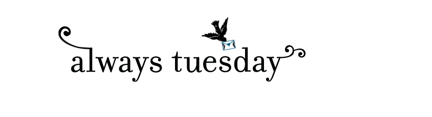 Always Tuesday