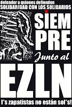Siempre junto al EZLN! L@s zapatistas no están sól@s!
