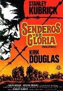 ''Senderos de Gloria'': Stanley Kubrick, una visión única (IV). [10/10]