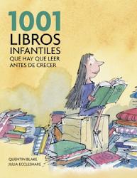 1001 LIBROS QUE HAY QUE LEER ANTES DE CRECER.