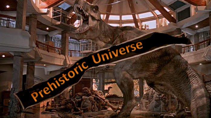 Prehistoric Universe