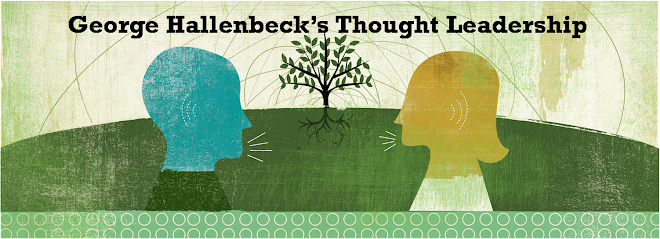 George Hallenbeck's Thought Leadership