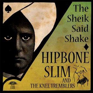 Hipbone Slim And The Knee Tremblers Hipbone Slim and The Knee Tremblers Git It!