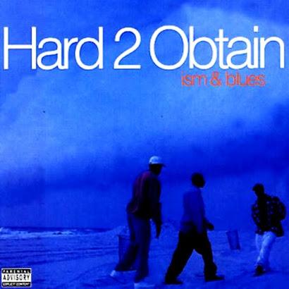 HARD 2 OBTAIN - ISM & BLUES (1994)