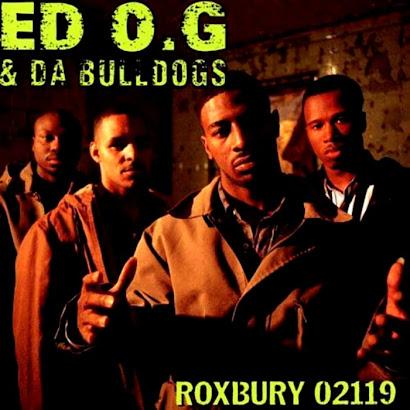 ED O.G.& DA BULLDOGS - ROXBURY 02119 (1993)