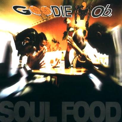 GOODIE MOB - SOUL FOOD (1995)