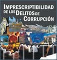 Campaña Nacional por la Imprescriptibilidad de los delitos de corrupción