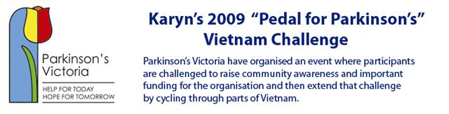 "Karyn's 2009 ""Pedal forParkinson's"" Vietnam Challenge"
