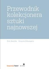 Przewodnik Kolekcjonera Sztuki Najnowszej