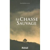La chasse sauvage, ed Privat 2010