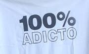 Sou adicto ...