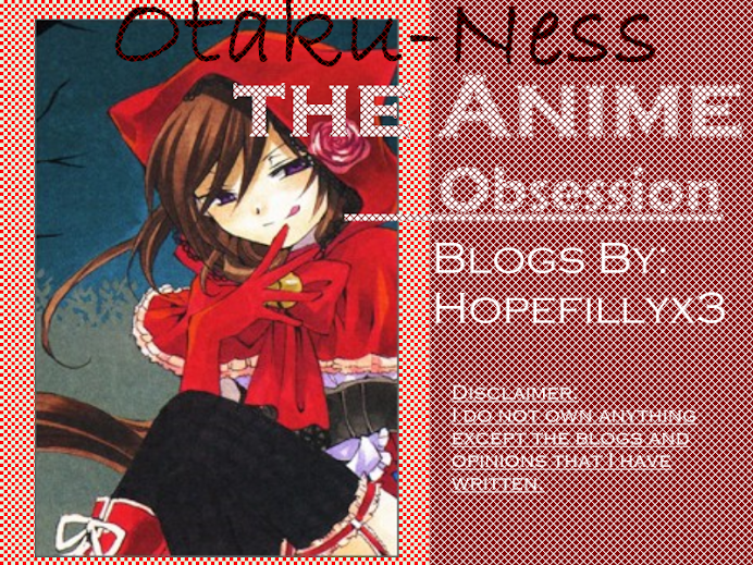 Otaku-Ness; The Anime Obsession