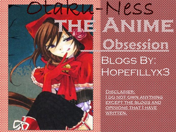 Otaku-Ness; The Anime Obsession