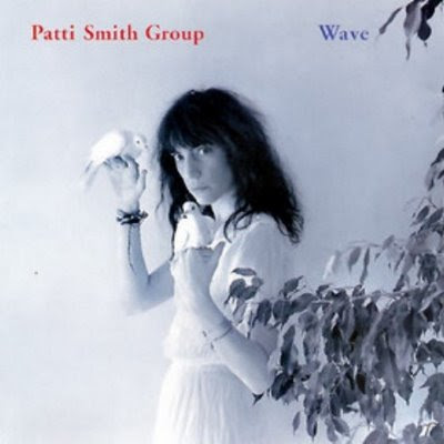 Patti Smith Group - Wave (1979)