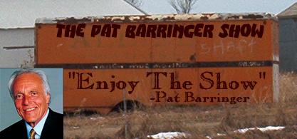 The Pat Barringer Show