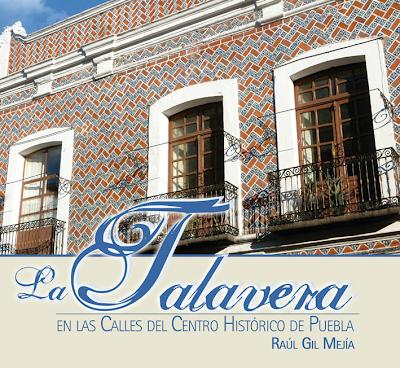 La Talavera en las calles del Centro Histórico de Puebla del fotógrafo poblano Raúl Gil Mejía