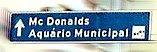 Placa Mc Donald's e Aquário