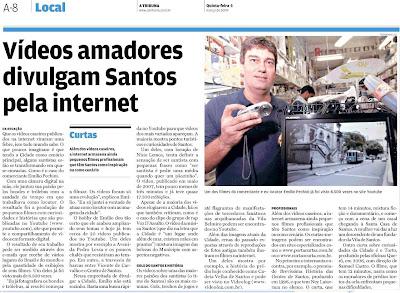 Reprodução - Jornal A Tribuna de Santos - 05/03/2009 CLIQUE PARA AMPLIAR