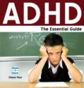 ADHD:The Essential Guide