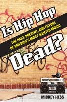 Is Hip Hop Dead?