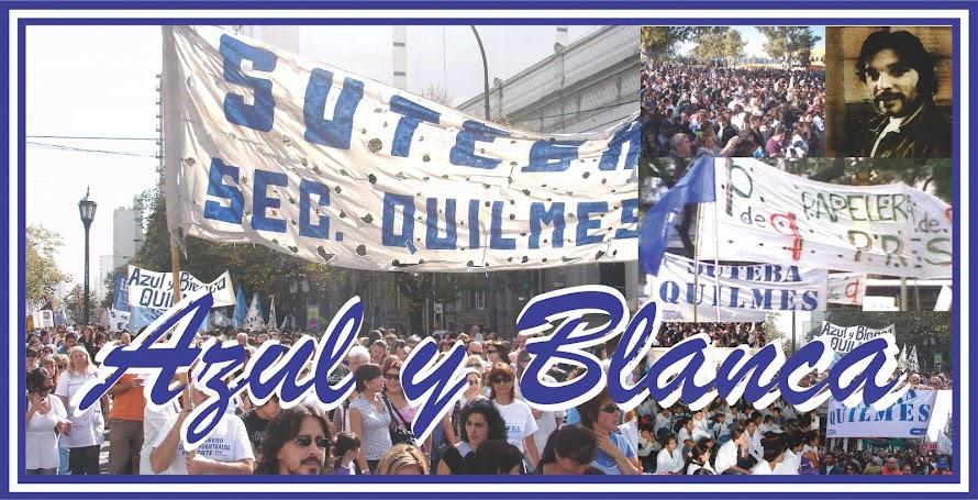 Agrupación Azul y Blanca de SUTEBA Quilmes