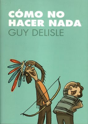 Cómo no Hacer Nada por Guy Delisle