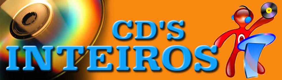 *** CD'S INTEIROS ***