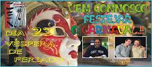 Carnaval no Zen....