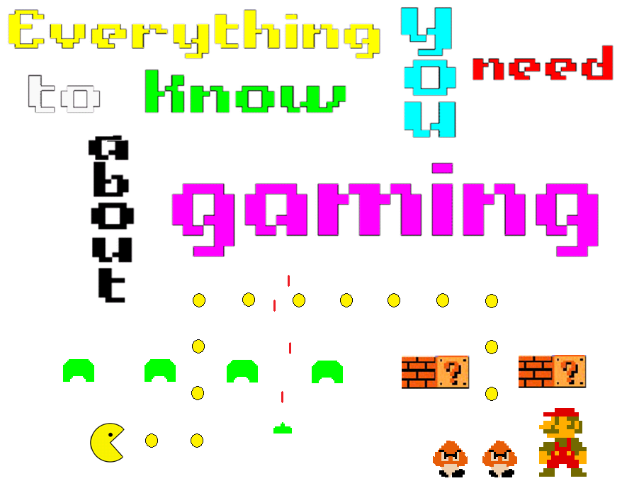Everything you need to know about gaming