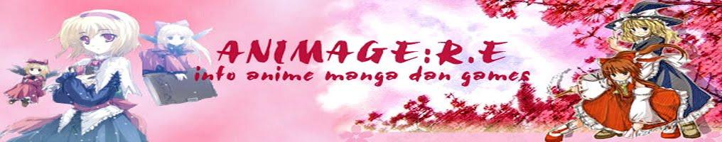 Animage:R.E