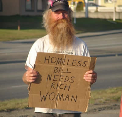Poor Homeless Bill Needs Rich Woman