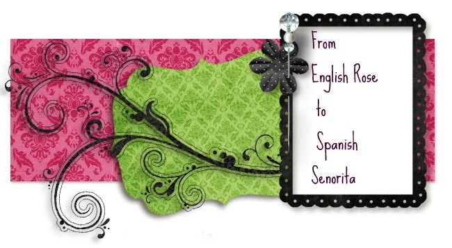 English Rose to Spanish Senorita