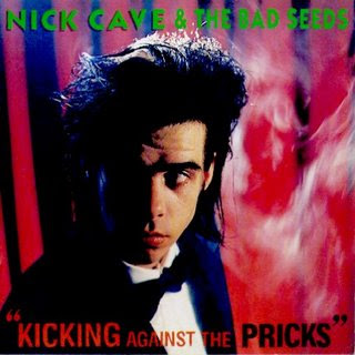 Nick Cave And The Bad Seeds - Kicking Against The Pricks