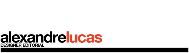 Alexandre Lucas - Designer Editorial