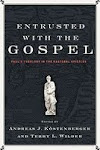 Entrusted w/ the Gospel