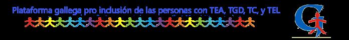 PLATAFORMA GALLEGA PRO INCLUSIÓN PERSONAS CON TEA, TGD, TC y TEL