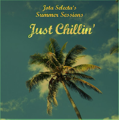 Jota Selecta - Just Chillin'