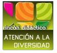 rincón didáctico: ATENCIÓN A LA DIVERSIDAD