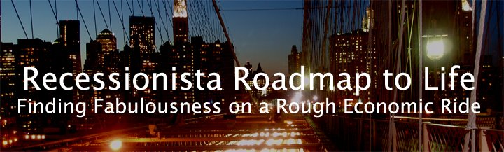 Recessionista's Roadmap to Life