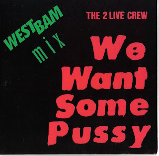 2 Live Crew/We Want Some Pussy[westbam mix 12'' 1988]