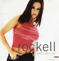 Rockell - Whar U Did 2 Me (Single 2001)