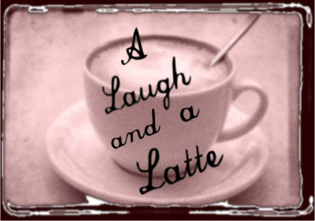 A Laugh and a Latte