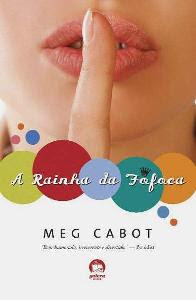 Download Livro A Rainha da Fofoca - Meg Cabot