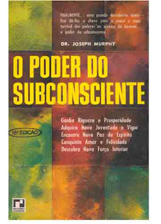 Livro   O Poder do Subconsciente – Joseph Murphy