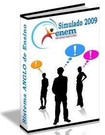 Simulado do novo ENEM 2009 – Sistema ANGLO de Ensino