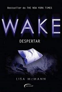 Download Livro Wake: Despertar (Lisa Mcmann)