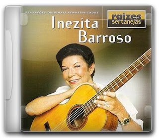 Download   Inezita Barroso – Raizes Sertanejas