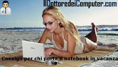 consigli per chi porta il portatile in vacanza