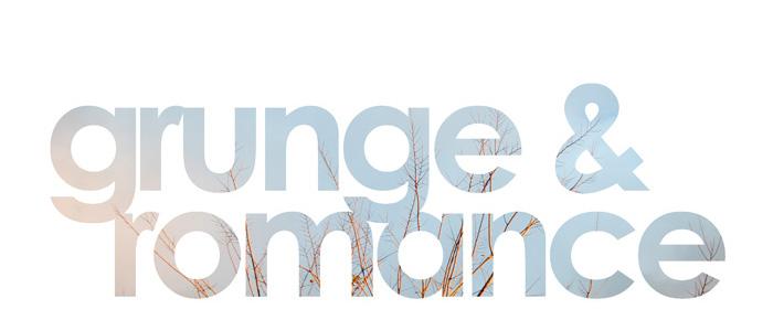 Grunge & Romance